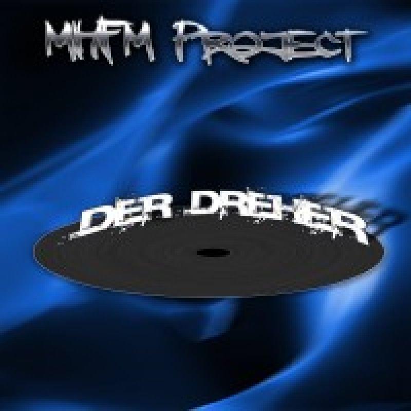MHFM Project - Der Dreher