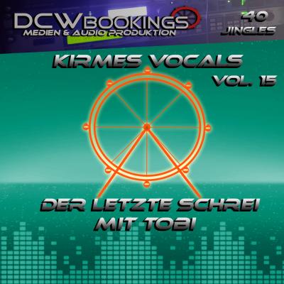 Kirmes Vocals 15 mit Tobi