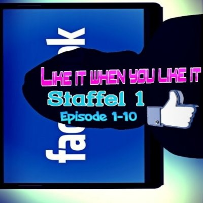 Like it when you like it Staffel 01