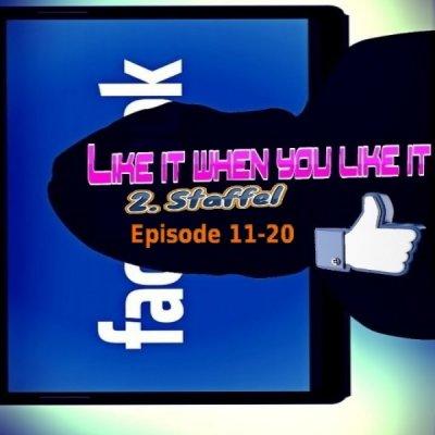 Like it when you like it Staffel 02