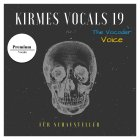 Kirmes Vocals 19 The Vocoder Voice