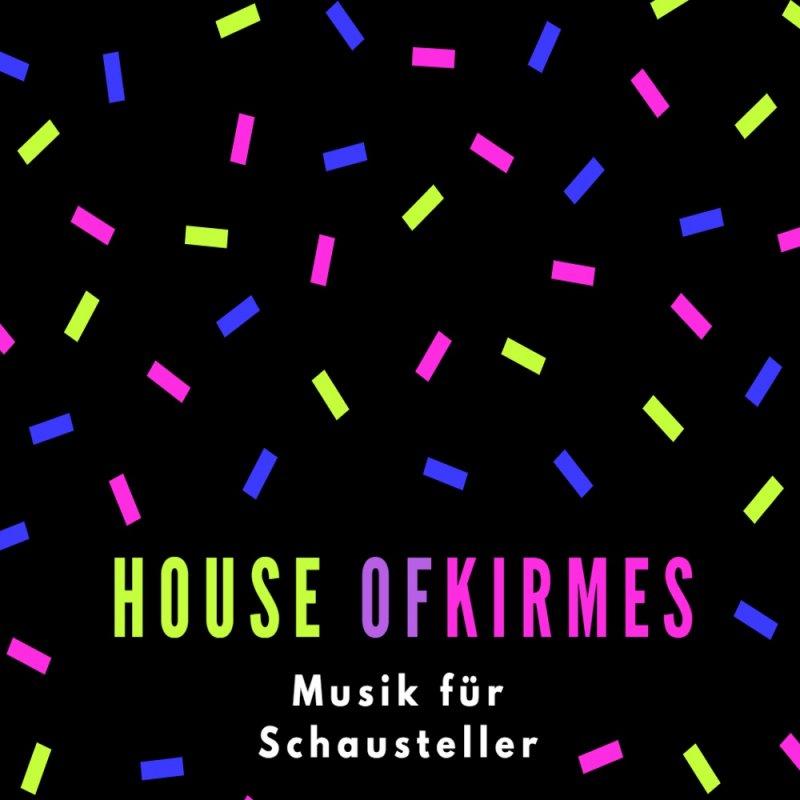 House of Kirmes Musikalbum